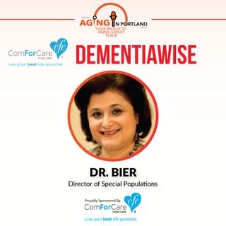 5/6/17: Dr. Bier with ComForCare Health Care Holdings | DementiaWise | Aging in Portland with Mark Turnbull from ComForCare Portland