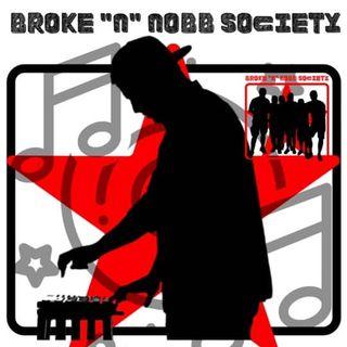 "Broke ""N"" Nobb Society"