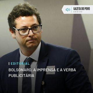 Editorial: Bolsonaro, a imprensa e a verba publicitária