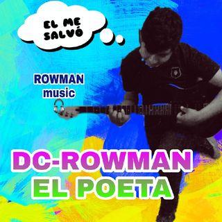 El show de Dc Rowman