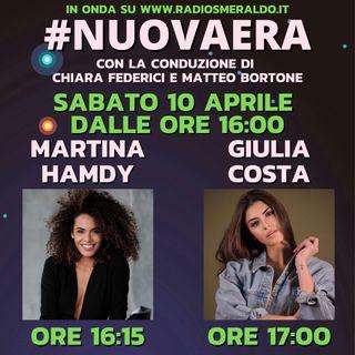 #NUOVAERA con Martina Hamdy e Giulia Costa