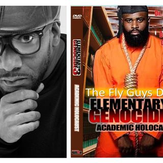 Elementary Genocide #3: Academic Holocaust discussion 2 with Raheim Shabazz - Fly Guy