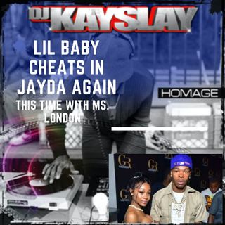 """Episode 27 - Rapper Lil Baby Allegedly Pays Big Money To """"Netflix & Chill"""" With Adult Star Ms London"""