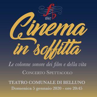 Cinema in soffitta, i film della nostra vita con la Filarmonica di Belluno