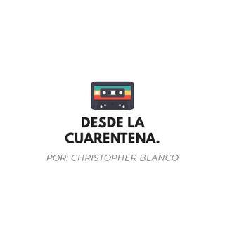 Desde La Cuarentena - Podcast