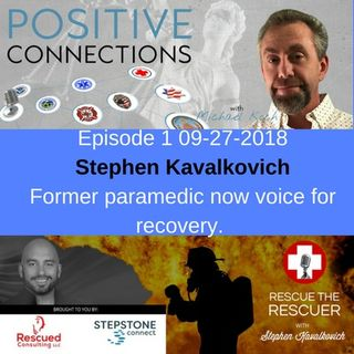 Do Rescuers Need Rescuing? Mental Health and Addiction with Stephen Kavalkovich