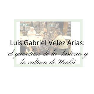 Tertulia literaria - Programa piloto en homenaje a Luis Gabriel Vélez Arias