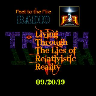 F2F Radio: Living Thru the Lies of Relativistic Reality