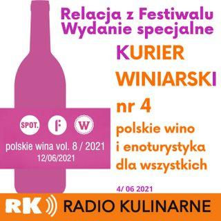 28. Kurier Winiarski nr 4/06 - wydanie specjalne Festiwal Polskie Wina vol. 8/2021