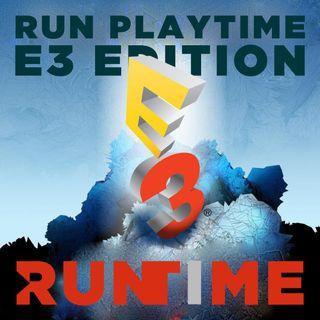 RunPLAYTIME E3 Edition