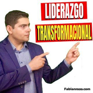 Liderazgo Transformacional│Episodio 37│ Liderazgo con Fabian Razo