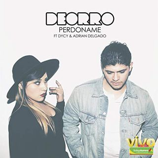 PERDONAME (remix)  Derro Ft. Dycy & Adrian Delgado