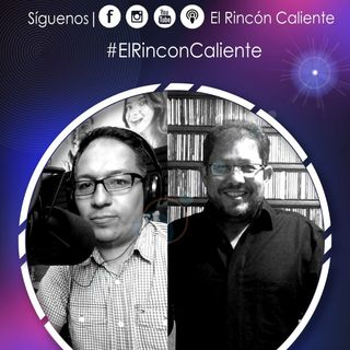 El Podcast De la Salsa El Rincon Caliente Con Alvaro Quintero Y Cesar Ocampo Episodio 30