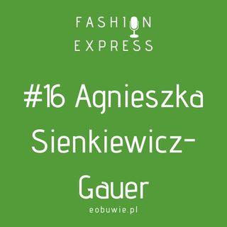 Stacja #016 - Agnieszka rozmawia z Agnieszką Sienkiewicz-Gauer, w jakim kierunku zmierza ten świat