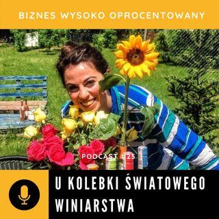 #25 U KOLEBKI ŚWIATOWEGO WINIARSTWA - Keti Prangulaishvili