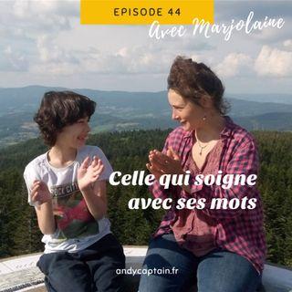 #44 Marjolaine Larranaga : Celle qui soigne avec ses mots - Le handicap chez l'enfant