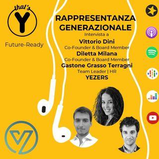 """""""Rappresentanza Generazionale"""" con YEZERS [Future-Ready]"""