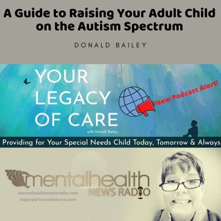 A Guide to Raising Your Adult Child on the Autism Spectrum