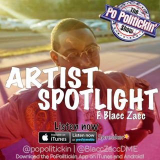 Artist Spotlight - Blacc Zacc