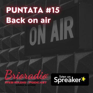 #BrioRadio - Puntata #15 - Back on air