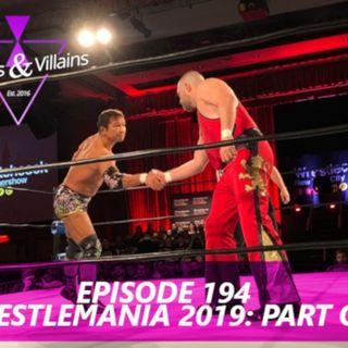 Wrestlemania 2019: Part One