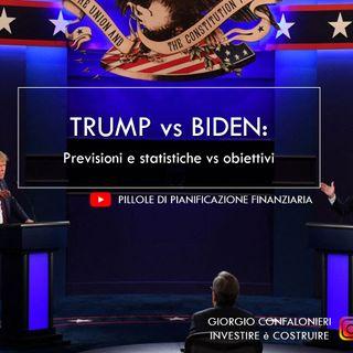 Trump vs Biden: previsioni e statistiche vs obiettivi finanziari