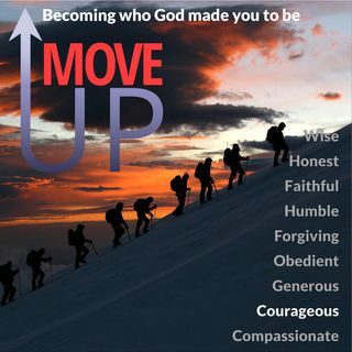 Move Up: Courageous Like Paul