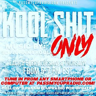 Kool Shit Only By DJ Johnnykool 10/6/20