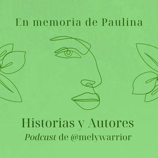 En memoria de Paulina, los tiempos y los recuerdos