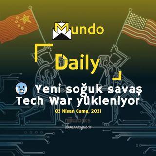 🥶 Yeni soğuk savaş Tech War yükleniyor