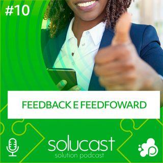 #10 - Feedback e Feedforward