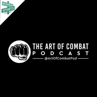The Art of Combat Podcast - Mike Perry Drama, Jon Jones Bashes DC, and More!