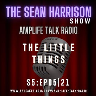 S5:EP05|21 - The Little Things