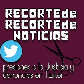 #RRN Episodio 2 - Presiones Judiciales denunciadas en Twitter