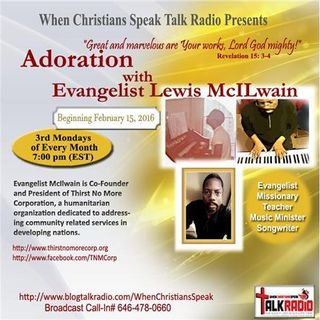 """REFLECTIONS""- Adoration with Evangelist  Lewis McILwain"