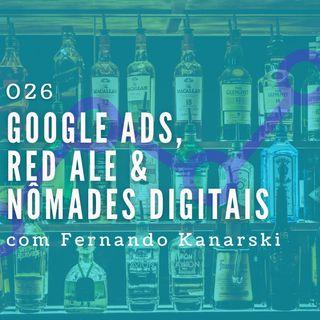 026 - Google Ads,  Red Ale & NômaDes Digitais