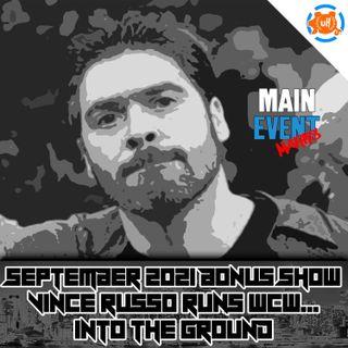 BONUS: Vince Russo Runs WCW...Into the Ground