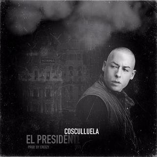 Cosculluela - El presidente (Produced by Creezy)