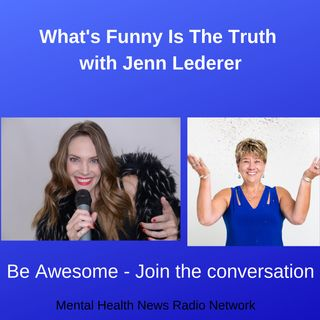 What's Funny is the Truth with Jenn Lederer