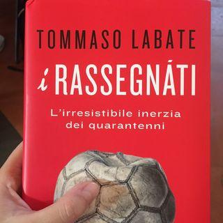 #firenze I rassegnati di Tommaso Labate