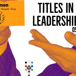 Whence Came You? - 0510 - Titles in Leadership