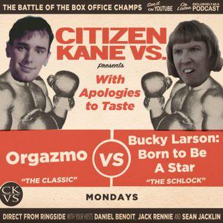 Orgazmo vs Bucky Larson: Born to Be A Star