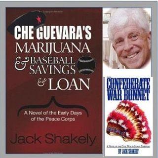 Che Guevara, Marijuana, Baseball and the Peace Corps? Meet Author Jack Shakely!