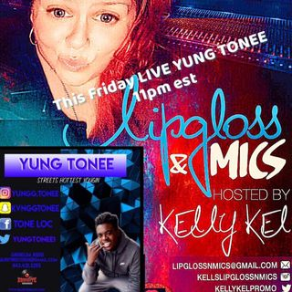 LipglossNMics LIVE w Yung Tone