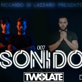 SONIDO 007 - SPECIAL GUEST TWOLATE