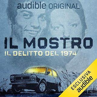 Il mostro. Il delitto del 1974 - Massimo Picozzi, Massimo Alì