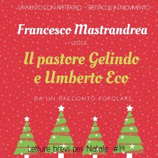 Il pastore Gelindo e Umberto Eco