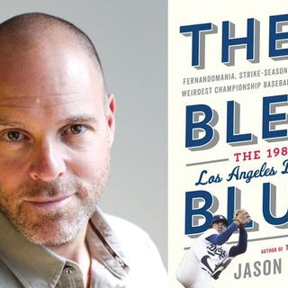 "Books on Sports: Guest Jason Turbow, ""They Bled Blue: Fernandomania, Strike-Season Mayhem, and the Weirdest Championship Baseball Ever Seen"""