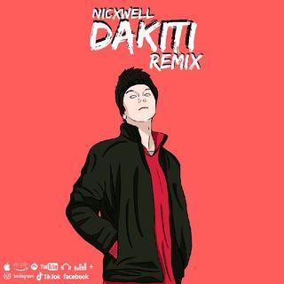 DAKITI (REMIX) - Bad Bunny & Jhay Cortez, Nicxwell DJ