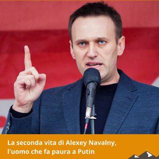 La seconda vita di Alexey Navalny, l'uomo che fa paura a Putin